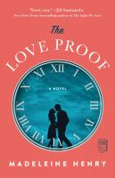 The love proof : a novel Book cover
