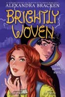 Brightly woven : the graphic novel Book cover