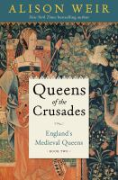 Queens of the crusades : 1154-1291 Book cover