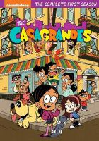 The Casagrandes. The complete first season Book cover