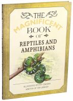 The magnificent book of reptiles and amphibians Book cover