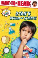 Ryan's world of science Book cover