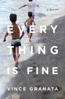 Everything is fine : a memoir Book cover