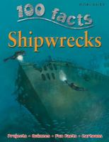 100 facts [on] shipwrecks  Cover Image