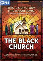 The Black Church : this is our story, this is our song  Cover Image