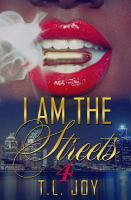 I am the streets book 4 Book cover