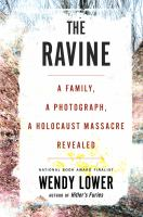 The ravine by Wendy Lower.