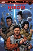 Star Wars. Age of Resistance. Heroes Book cover