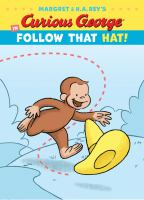 Curious George in follow that hat! Book cover