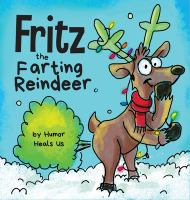 Fritz the farting reindeer Book cover