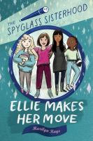 Ellie makes her move by Marilyn Kaye.