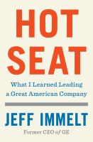 Hot seat : what I learned leading a great American company  Cover Image
