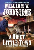 A quiet, little town : a Red Ryan western Book cover
