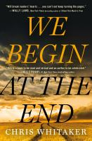 We begin at the end Book cover