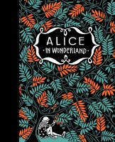 Alice's adventures in wonderland Alice through the looking glass Book cover
