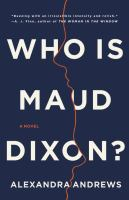 Who is Maud Dixon? : a novel Book cover