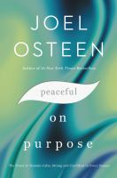 Peaceful on purpose : the power to remain calm, strong and confident in every season Book cover