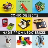 Iconic objects : made from LEGO bricks Book cover