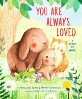 You are always loved : a story of hope Book cover