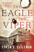 The eagle and the viper : a novel of historical suspense Book cover