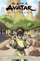 Avatar, the last airbender. Toph Beifong's metalbending academy Book cover