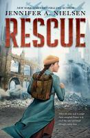 Rescue by Jennifer A. Nielsen.