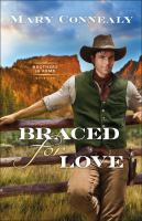 Braced for love Book cover