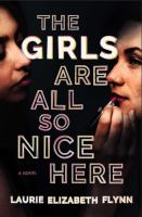 The girls are all so nice here Book cover
