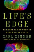 Life's edge : the search for what it means to be alive Book cover