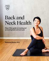 Back and neck health : Mayo Clinic guide to treating and preventing back and neck pain Book cover