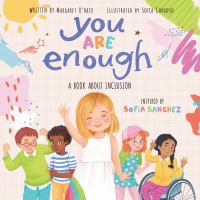 You are enough : a book about inclusion Book cover
