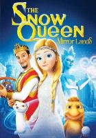 The snow queen. Mirrorlands  Cover Image