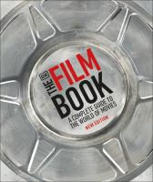 The film book : a complete guide to the world of film Book cover