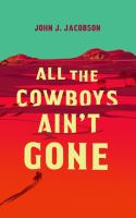All the cowboys ain't gone Book cover
