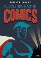 Secret history of comics. Cover Image