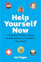 Help yourself now : a practical guide to finding the information and assistance you need Book cover
