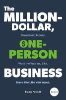 The million-dollar, one-person business : make great money, work the way you like, have the life you want Book cover