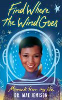Find where the wind goes : moments from my life Book cover