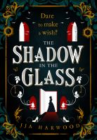 The shadow in the glass Book cover