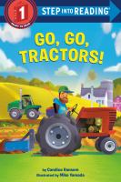 Go, go, tractors! by by Candice Ransom ; illustrated by Mike Yamada.