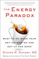 The energy paradox : what to do when your get-up-and-go has got up and gone  Cover Image