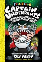Captain Underpants and the tyrannical retaliation of the Turbo Toilet 2000 Book cover