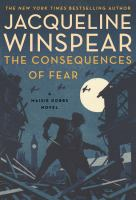 The consequences of fear : a Maisie Dobbs novel Book cover