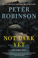 Not dark yet : a DCI Banks novel  Cover Image