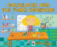 Goldilocks and the three engineers Book cover