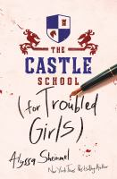 The Castle School (for troubled girls)  Cover Image