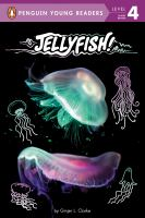 Jellyfish! by by Ginjer L. Clarke.