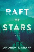 Raft of stars : a novel Book cover