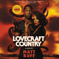 Lovecraft country : a novel  Cover Image