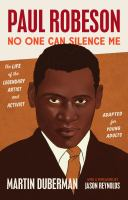 Paul Robeson : no one can silence me  Cover Image